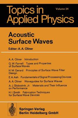 Acoustic Surface Waves - Topics in Applied Physics 24 (Paperback)