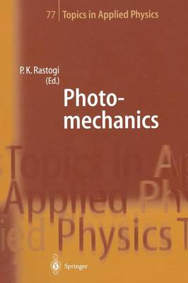 Photomechanics - Topics in Applied Physics 77 (Paperback)