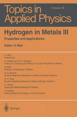 Hydrogen in Metals III: Properties and Applications - Topics in Applied Physics 73 (Paperback)