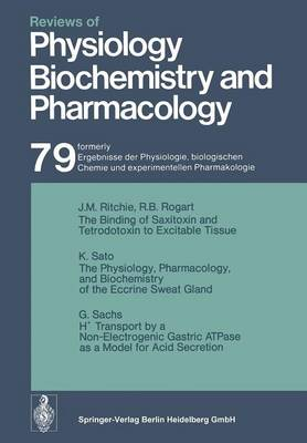 Reviews of Physiology, Biochemistry and Pharmacology - Reviews of Physiology, Biochemistry and Pharmacology 79 (Paperback)