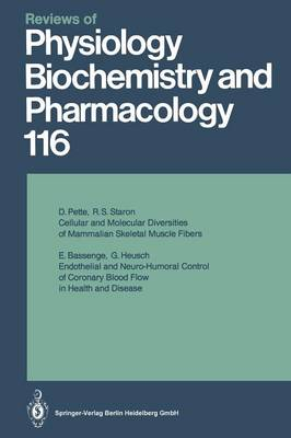 Reviews of Physiology, Biochemistry and Pharmacology: Volume: 116 - Reviews of Physiology, Biochemistry and Pharmacology 116 (Paperback)