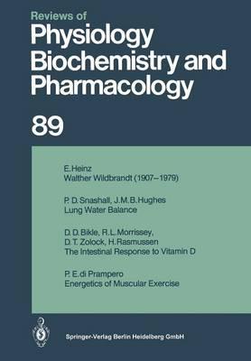 Ergebnisse der Physiologie, biologischen Chemie und experimentellen Pharmakologie - Reviews of Physiology, Biochemistry and Pharmacology 89 (Paperback)
