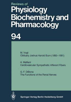 Reviews of Physiology, Biochemistry and Pharmacology: Volume: 94 - Reviews of Physiology, Biochemistry and Pharmacology 94 (Paperback)