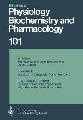 Reviews of Physiology, Biochemistry and Pharmacology: Volume: 101 - Reviews of Physiology, Biochemistry and Pharmacology 101 (Paperback)