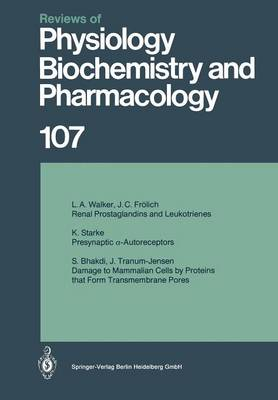 Reviews of Physiology, Biochemistry and Pharmacology - Reviews of Physiology, Biochemistry and Pharmacology 107 (Paperback)