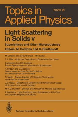 Light Scattering in Solids v: Superlattices and Other Microstructures - Topics in Applied Physics 66 (Paperback)