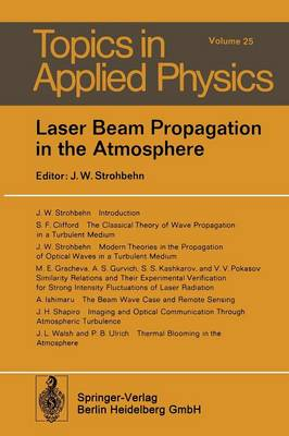 Laser Beam Propagation in the Atmosphere - Topics in Applied Physics 25 (Paperback)