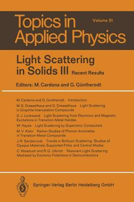 Light Scattering in Solids III: Recent Results - Topics in Applied Physics 51 (Paperback)