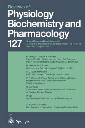 Reviews of Physiology, Biochemistry and Pharmacology - Reviews of Physiology, Biochemistry and Pharmacology 127 (Paperback)