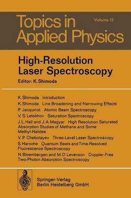 High-Resolution Laser Spectroscopy - Topics in Applied Physics 13 (Paperback)