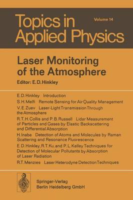 Laser Monitoring of the Atmosphere - Topics in Applied Physics 14 (Paperback)