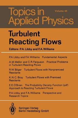 Turbulent Reacting Flows - Topics in Applied Physics 44 (Paperback)