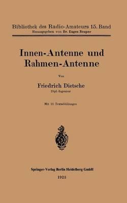 Innen-Antenne Und Rahmen-Antenne - Nachrichtentechnik 15 (Paperback)