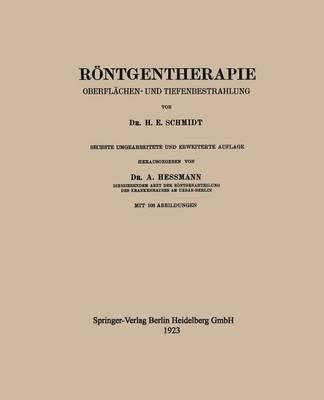 R ntgentherapie: Oberfl chen- Und Tiefenbestrahlung (Paperback)