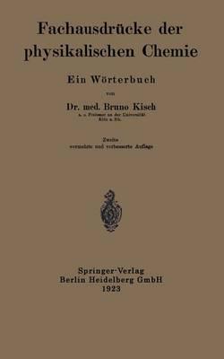 Fachausdr cke Der Physikalischen Chemie: Ein W rterbuch (Paperback)