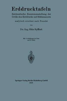 Erddrucktafeln: Zeichnerische Zusammenstellung Der Gr  e Des Erddrucks Auf St tzmauern, Analytisch Errechnet Nach Poncelet (Paperback)
