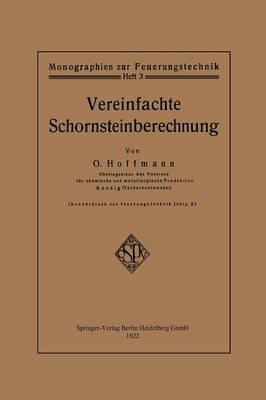 Vereinfachte Schornsteinberechnung - Monographien Zur Feuerungstechnik (Paperback)