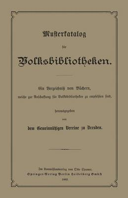 Musterkatalog F r Volksbibliotheken: Welche Zur Anschaffung F r Volksbibliotheken Zu Empfehlen Sind (Paperback)