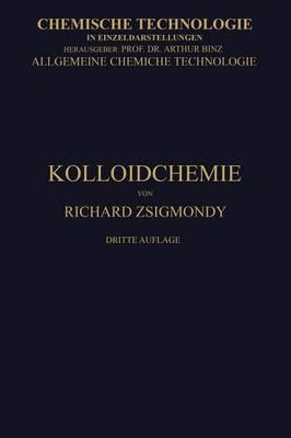 Kolloidchemie Ein Lehrbuch - Chemische Technologie in Einzeldarstellungen (Paperback)