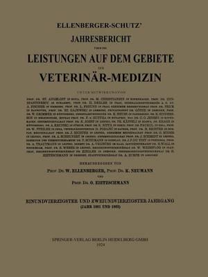 Ellenberger-Sch tz' Jahresbericht ber Die Leistungen Auf Dem Gebiete Der Veterin r-Medizin (Paperback)