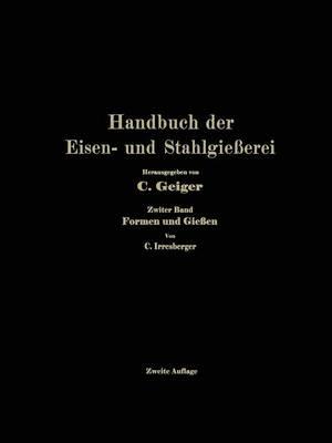 Handbuch Der Eisen- Und Stahlgie erei: Zweiter Band: Formen Und Gie en (Paperback)
