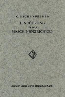 Einf hrung in Das Maschinenzeichnen (Paperback)
