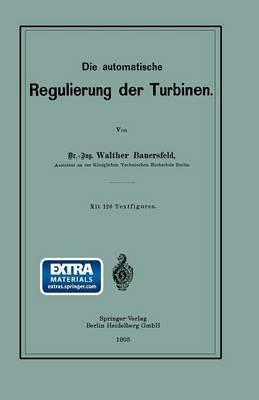Die Automatische Regulierung Der Turbinen (Paperback)