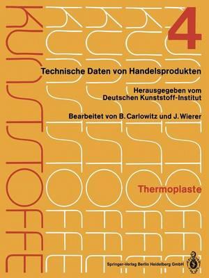 Thermoplaste: Merkbl�tter 1201-1600 - Kunststoffe / Thermoplaste 1-12 / 1-1 (Paperback)