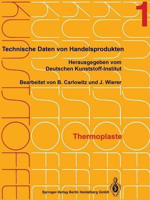 Thermoplaste: Merkblatter 1-400 (Paperback)