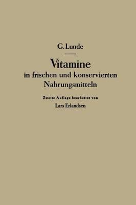 Vitamine in Frischen Und Konservierten Nahrungsmitteln (Paperback)