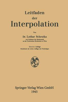 Leitfaden Der Interpolation (Paperback)