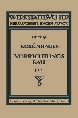 Der Vorrichtungsbau - Werkstattbucher (Paperback)