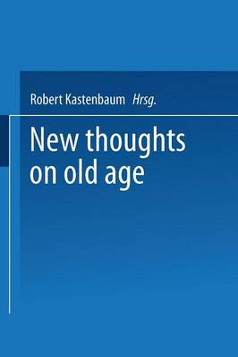 New Thoughts on Old Age (Paperback)