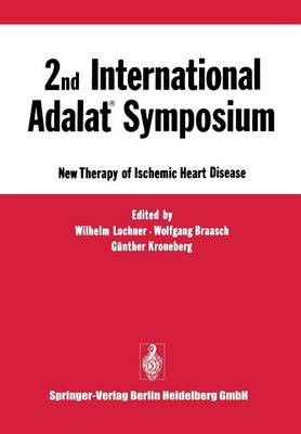 2nd International Adalat (R) Symposium: New Therapy of Ischemic Heart Disease (Paperback)