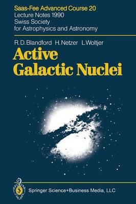 Active Galactic Nuclei - Saas-Fee Advanced Course (Paperback)