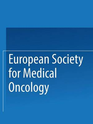 European Society for Medical Oncology: Abstracts of the 6th Annual Meeting (Paperback)