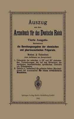 Auszug Aus Dem Arzneibuch F r Das Deutsche Reich (Paperback)