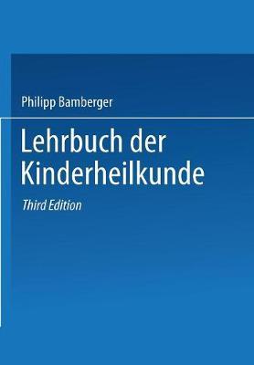 Lehrbuch Der Kinderheilkunde (Paperback)