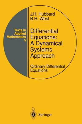 Differential Equations: a Dynamical Systems Approach: Ordinary Differential Equations - Texts in Applied Mathematics (Paperback)