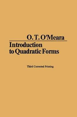 Introduction to Quadratic Forms 1973 - Grundlehren der Mathematischen Wissenschaften (Paperback)