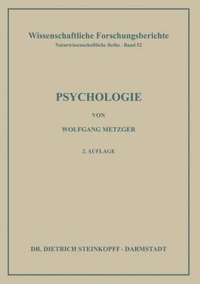 Psychologie: Die Entwicklung Ihrer Grundannahmen Seit Der Einf hrung Des Experiments - Wissenschaftliche Forschungsberichte (Paperback)