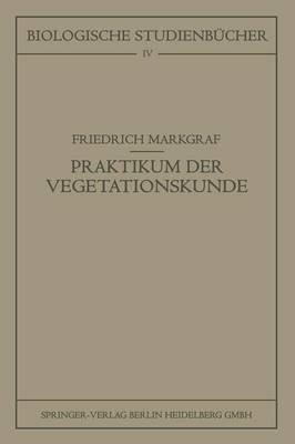 Kleines Praktikum Der Vegetationskunde - Biologische Studienbucher (Geschlossen) (Paperback)