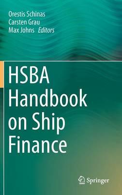 HSBA Handbook on Ship Finance (Hardback)