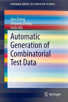 Automatic Generation of Combinatorial Test Data - SpringerBriefs in Computer Science (Paperback)