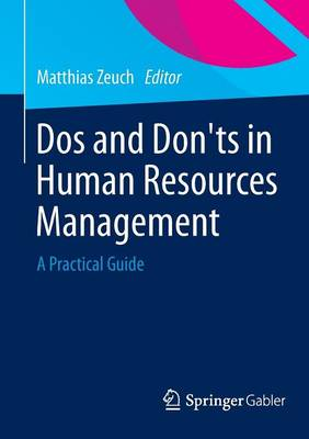 Dos and Don'ts in Human Resources Management: A Practical Guide (Paperback)