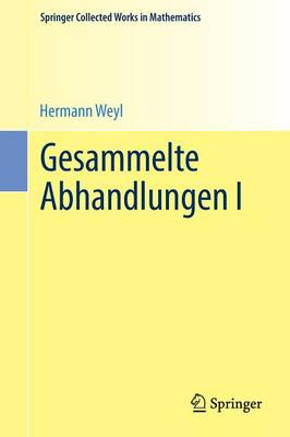 Gesammelte Abhandlungen I - Springer Collected Works in Mathematics (Paperback)