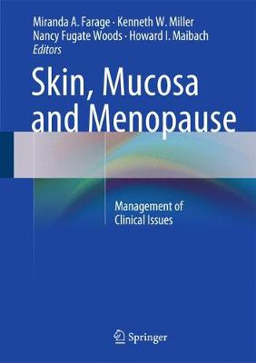 Skin, Mucosa and Menopause: Management of Clinical Issues (Hardback)