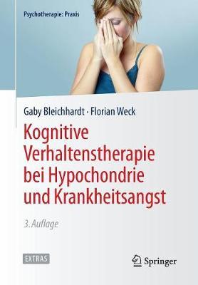 Kognitive Verhaltenstherapie Bei Hypochondrie Und Krankheitsangst - Psychotherapie: Praxis (Paperback)