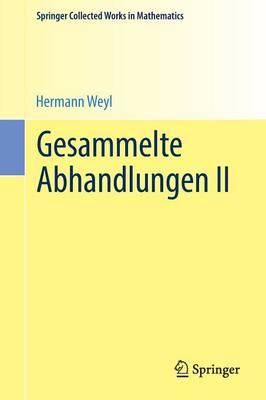 Gesammelte Abhandlungen II - Springer Collected Works in Mathematics (Paperback)
