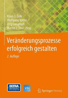 Veranderungsprozesse Erfolgreich Gestalten - VDI-Buch (Hardback)